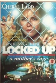 Streaming sources for Locked Up A Mothers Rage