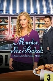Streaming sources for Murder She Baked A Chocolate Chip Cookie Mystery