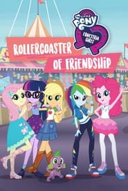 Streaming sources for My Little Pony Equestria Girls  Rollercoaster of Friendship