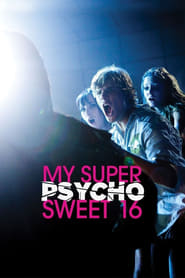 Streaming sources for My Super Psycho Sweet 16