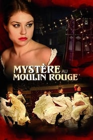 Streaming sources for Mystery at Moulin Rouge