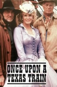 Streaming sources for Once Upon A Texas Train