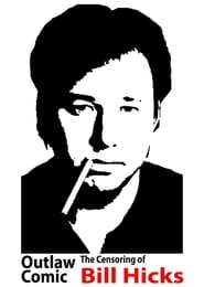 Streaming sources for Outlaw Comic The Censoring of Bill Hicks