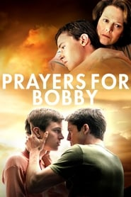 Streaming sources for Prayers for Bobby