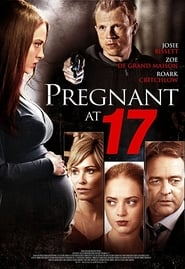 Streaming sources for Pregnant At 17