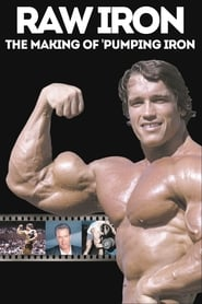 Streaming sources for Raw Iron The Making of Pumping Iron