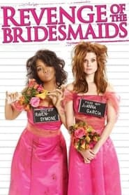 Streaming sources for Revenge of the Bridesmaids