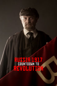 Streaming sources for Russia 1917 Countdown to Revolution