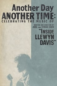 Streaming sources for Another Day Another Time Celebrating the Music of Inside Llewyn Davis
