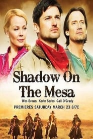 Streaming sources for Shadow on the Mesa