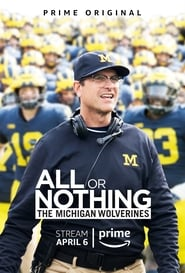 Streaming sources for All or Nothing The Michigan Wolverines