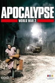 Streaming sources for Apocalypse The Second World War