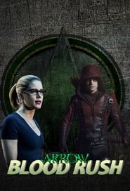 Arrow Blood Rush Poster