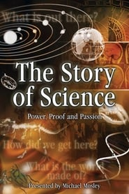 Streaming sources for The Story of Science Power Proof and Passion