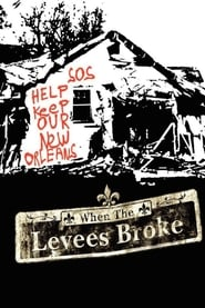 Streaming sources for When the Levees Broke A Requiem in Four Acts