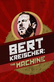 Streaming sources for Bert Kreischer The Machine