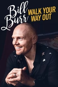 Streaming sources for Bill Burr Walk Your Way Out