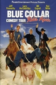 Streaming sources for Blue Collar Comedy Tour Rides Again
