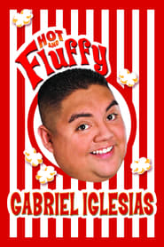 Streaming sources for Gabriel Iglesias Hot and Fluffy