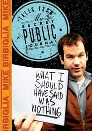 Streaming sources for Mike Birbiglia What I Should Have Said Was Nothing