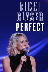 Streaming sources for Nikki Glaser Perfect