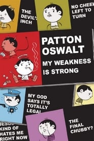 Streaming sources for Patton Oswalt My Weakness Is Strong