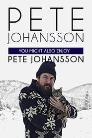 Streaming sources for Pete Johansson You Might Also Enjoy Pete Johansson