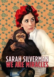 Streaming sources for Sarah Silverman We Are Miracles
