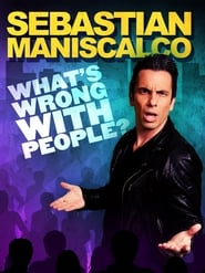 Streaming sources for Sebastian Maniscalco Whats Wrong with People