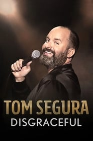 Streaming sources for Tom Segura Disgraceful