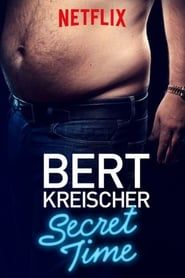 Streaming sources for Bert Kreischer Secret Time