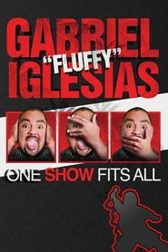 Gabriel Iglesias One Show Fits All Poster