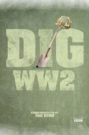 Dig WW2 with Dan Snow Poster