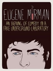 Eugene Mirman An Evening of Comedy in a Fake Underground Laboratory Poster