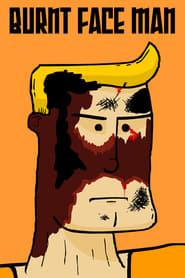 Burnt Face Man Poster