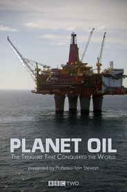 Planet Oil The Treasure That Conquered the World Poster