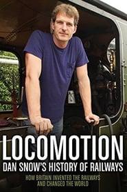 Locomotion Dan Snows History of Railways Poster