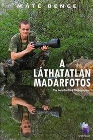 A Lthatatlan Madrfots Poster