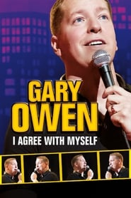 Gary Owen I Agree With Myself Poster