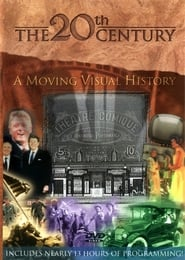 The 20th Century A Moving Visual History Poster