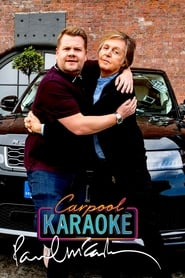 Carpool Karaoke When Corden Met McCartney Live From Liverpool Poster