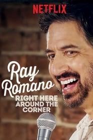 Ray Romano Right Here Around the Corner Poster