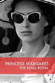 Princess Margaret The Rebel Royal Poster