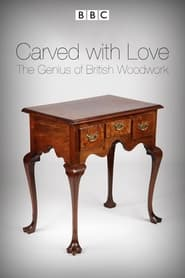 Carved with Love The Genius of British Woodwork Poster