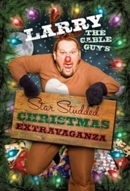 Larry the Cable Guys StarStudded Christmas Extravaganza Poster