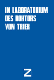 In Doctor von Triers Laboratory Back to the Magic of Cinema Poster