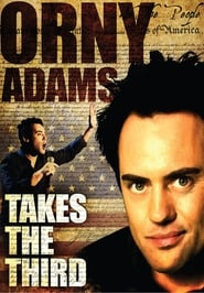 Orny Adams Takes the Third Poster