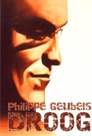 Streaming sources for Philippe Geubels Droog