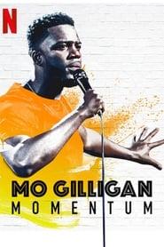 Mo Gilligan Momentum Poster