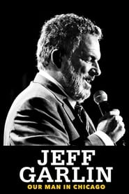 Streaming sources for Jeff Garlin Our Man in Chicago